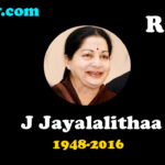 Chief Minister of Tamil Nadu Jayalalithaa is no more – Jayalalitha Passed away (Died) – R.I.P