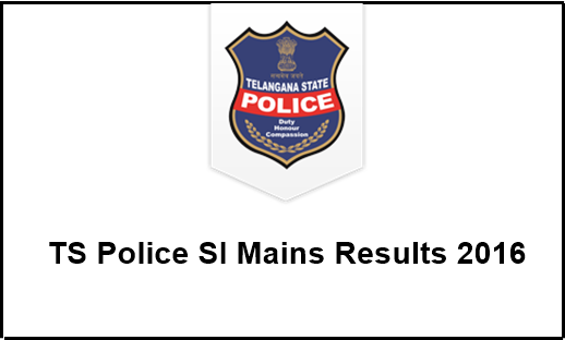 TS Police SI Mains Results 2016