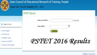 PSTET Results 2016 Declared – Check Punjab State Teacher Eligibility Test Paper I & II Result @tetpunjab.com