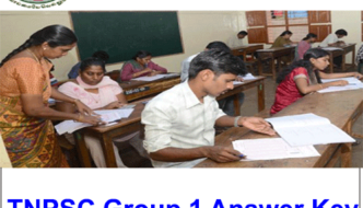 TNPSC Group 1 Answer Key 2017 Released – Check Solutions, Cut off marks @ tnpsc.gov.in