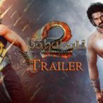 Baahubali 2 Movie Official Trailer (2.20 Min) – Watch Baahubali Part 2 Conclusion Trailer HD