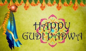 Happy Gudi Padwa Images HD 2018 Quotes, Wishes SMS, Greetings In Marathi Whatsapp Status Videos