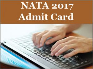 NATA Admit Card 2017 Released – Download Hall Ticket @ nata.nic.in For 16th April Exam