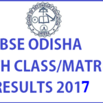 Odisha 10th (Matric) Result 2017 To Be Released Today – Check Orissa HSC Results @ Bseodisha.nic.in