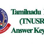 TNUSRB Police Answer Key 2018 Download – TN Police Constable Cutoff Marks, Fireman, Jail Warder Solutions