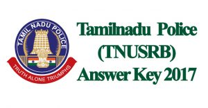 TNUSRB Police Answer Key 2018 Download – TN Police Constable Cutoff Marks, Fireman, Jail Warder Solutions