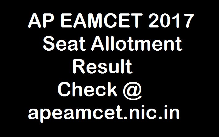 AP EAMCET Provisional Seat Allotment 2017