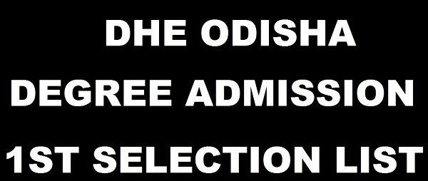 DHE Odisha Degree +3 Admission First Selection List 2017 Released @ dheodisha.gov.in – Check Plus 3 1st Merit List