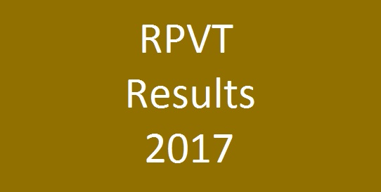 RPVT Result 2017 marks declared on 27th June
