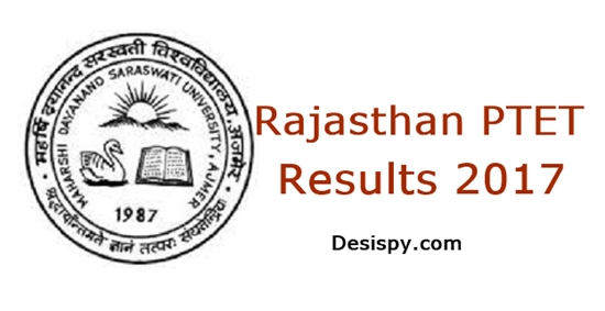 Rajasthan PTET Results 2017 MDSU Released At www