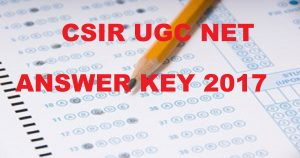 CSIR UGC NET Answer Key 2017 (Official) & Cutoff Marks For 18th June Exam For All Subjects Tomorrow