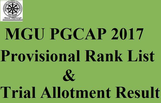 Mahatma Gandhi University PG CAP Provisional Rank List 2017 & Trial Allotment Result Released - Download @ cap.mgu.ac.in