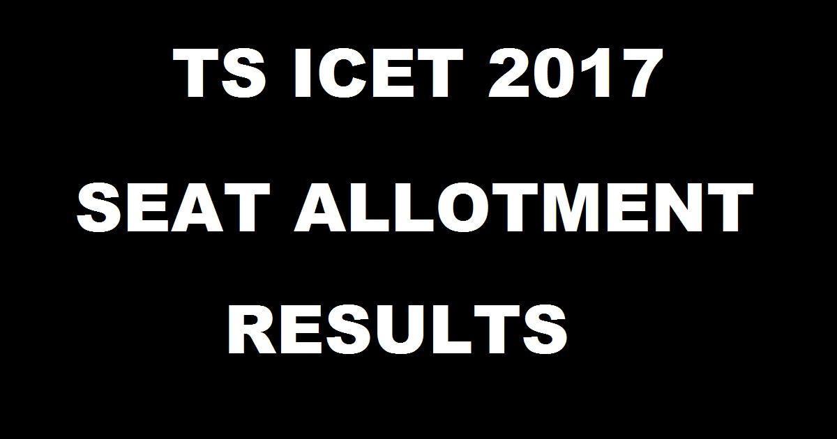 TS ICET Seat Allotment Result 2017