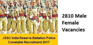 Jharkhand IRB Recruitment Notification 2017 for 2810 Police Constable Posts – Apply Jharkhand SSC General Constable Posts @ jssc.in