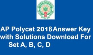 AP Polycet Answer Key 2018 Download (Official) – CEEP Keys For Set A, B, C, D, Cutoff Marks