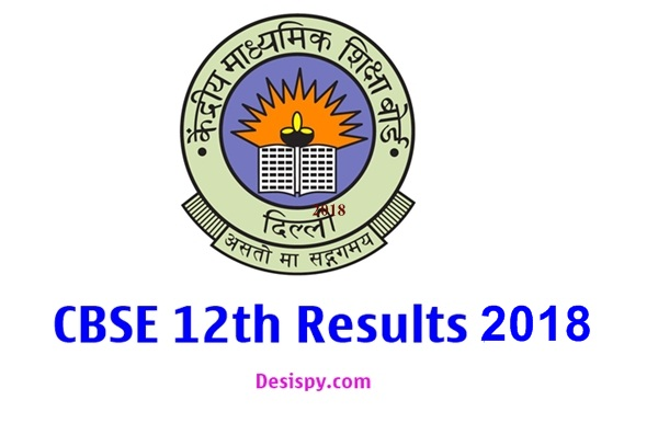 CBSE 12th Class Results 2018