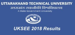 Uttarakhand/ UKSEE Result 2018 – Check Cutoff Marks, Score Card @ uktech.ac.in