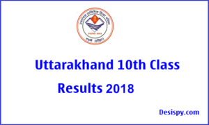 UK Board 10th Results 2018 @ uaresults.nic.in – Uttarakhand/ UBSE Class 10 (X) Result Name Wise